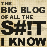 The Big Blog of All the Shit I Know Logo